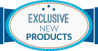 Exsclusive New Products